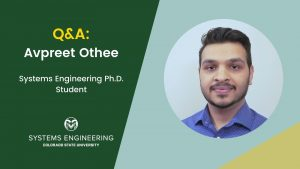 Q&A: Avpreet Othee, Systems Engineering Ph.D. student, with a photo of Avpreet on the right side
