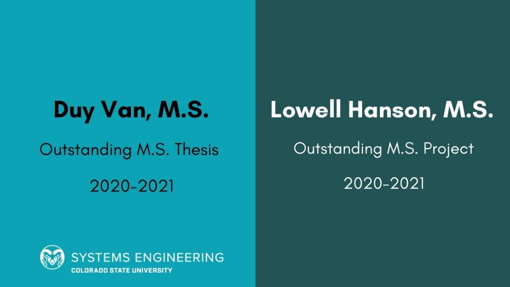 Picture that says Duy Van, M.S. - Outstanding M.S. thesis award and Lowell Hanson, M.S. - Outstanding M.S. project award