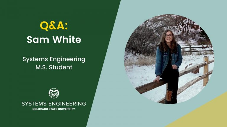 """Image with the text: """"Q&A: Sam White, Systems Engineering M.S. Student"""" with a photo of Sam White standing outside"""
