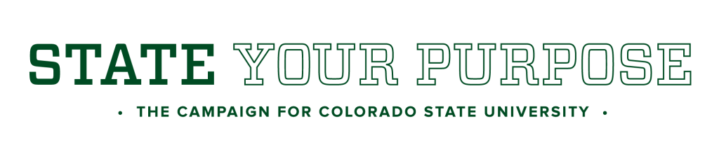 State Your Purpose - The Campaign for Colorado State University