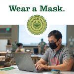 Covid-19 CSU notice: Wear a mask