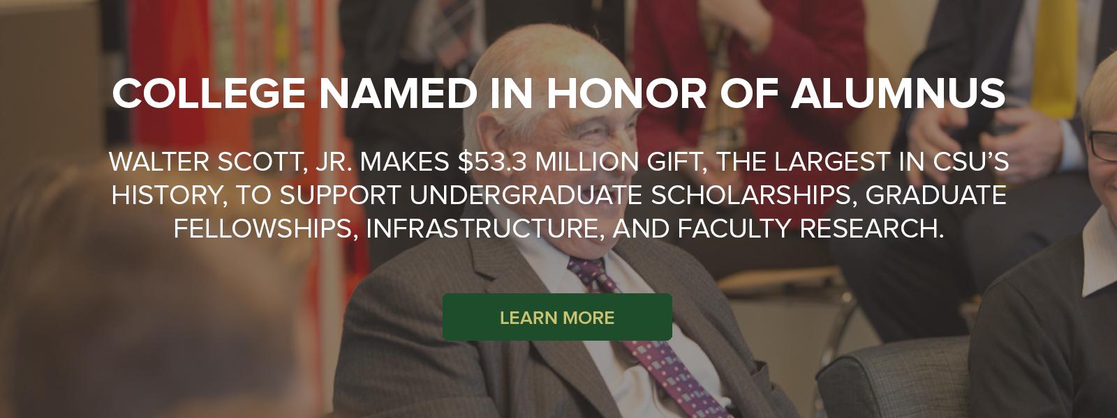 College Named in Honor of Alumnus Walter Scott, Jr.