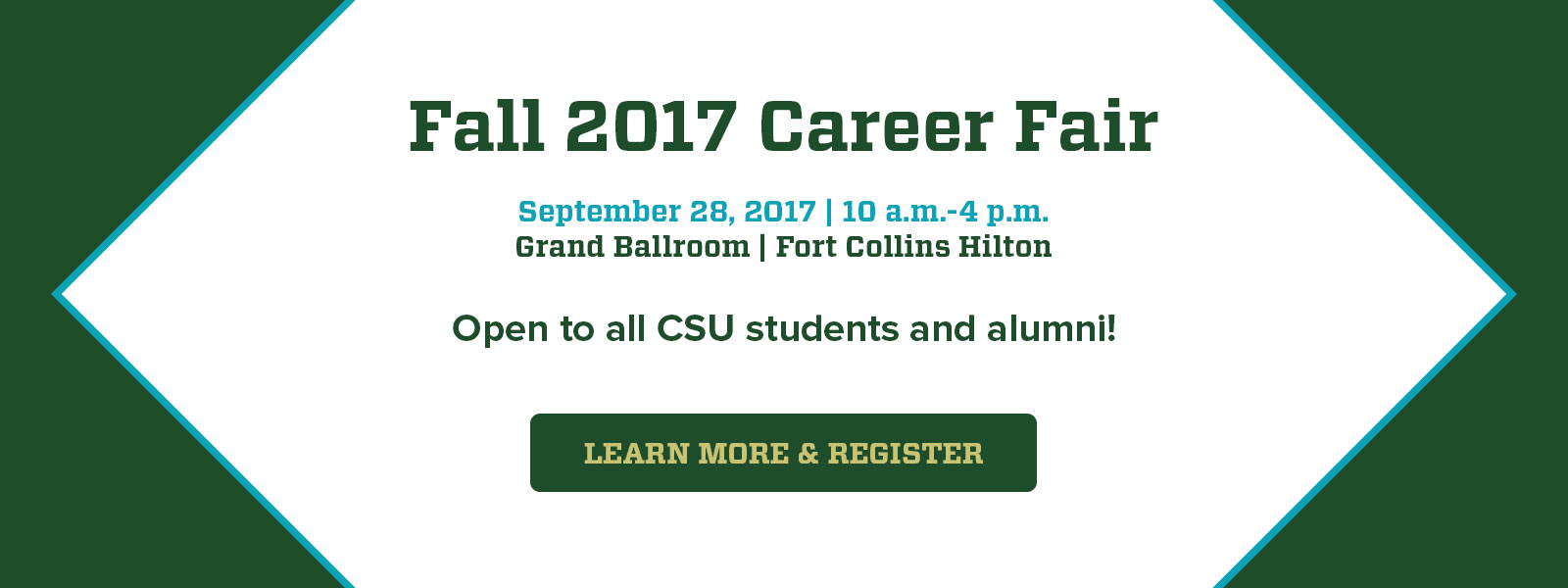Fall 2017 Career Fair, September 28, 10am-4pm, Fort Collins Hilton